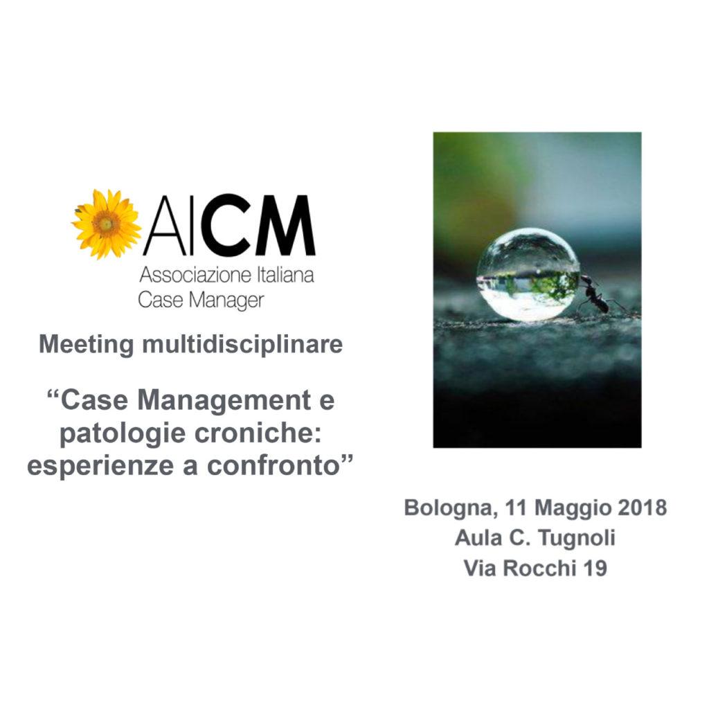 Bologna 11 Maggio 2018: Case Management e patologie croniche: esperienze a confronto
